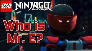 Ninjago: Season 8: Who is Mr. E?