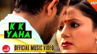 New Nepali Modern Song 2073 || K K Yaha - Babin Pradhan | Purbeli Joontara Music