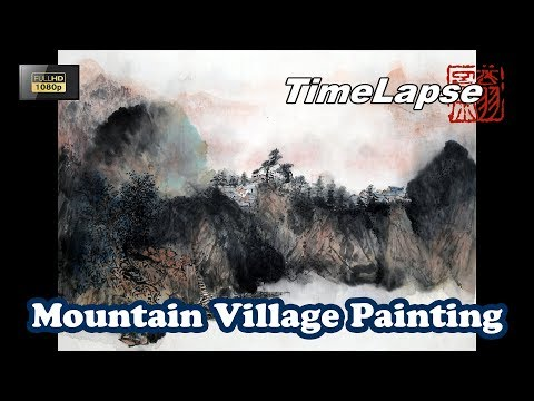Mountain Village Painting With Watercolor – Traditional Chinese Art – TIMELAPSE