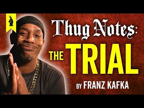 The Trial Franz Kafka –Thug Notes Summary & Analysis