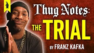 The Trial (Franz Kafka) - Thug Notes Summary & Analysis