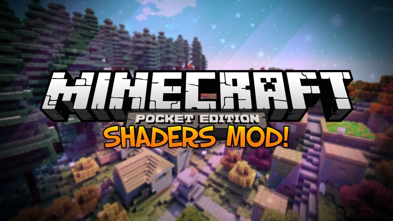 Minecraft Pocket Edition Mods: SHADERS IN MINECRAFT PE Unreal