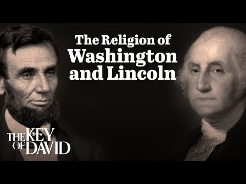 The Religion of Washington and Lincoln