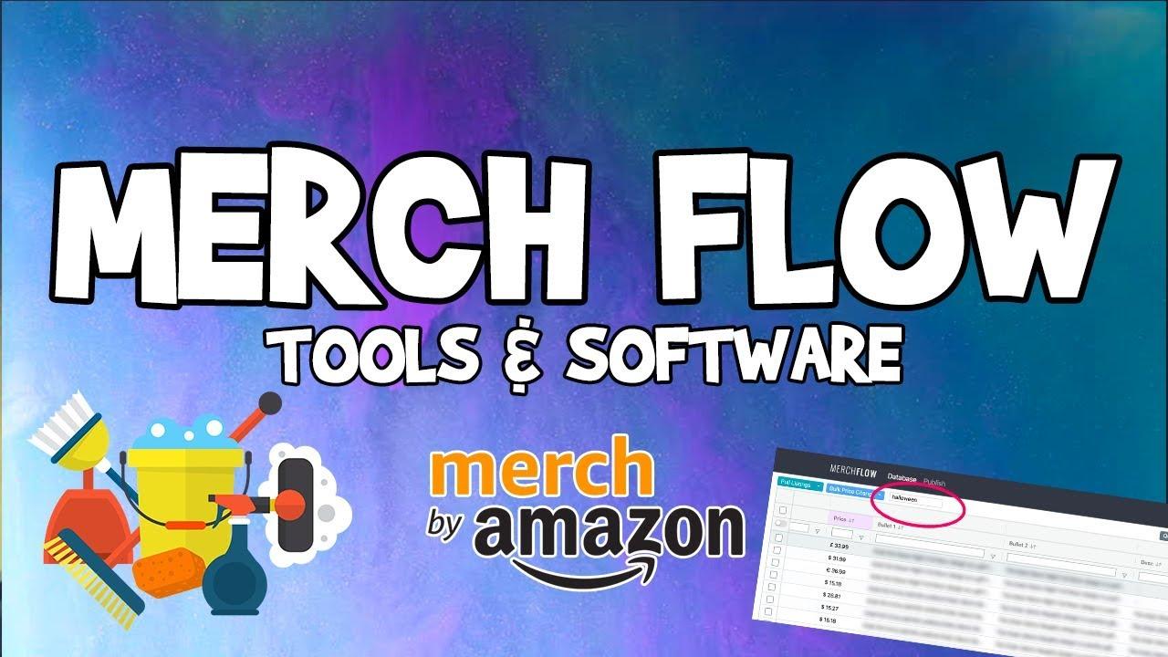 Merch by Amazon Tools ⚡️ Maximize Profits With Merch Flow