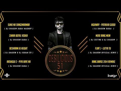 DJ Shadow Dubai | Desilicious 51 | Audio Jukebox
