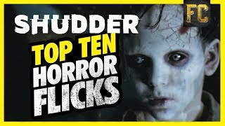 Top 10 Horror Movies on Shudder | Best Horror Movies to Watch on Shudder | Flick Connection