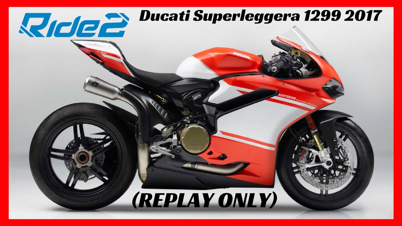ride 2 ps4 gameplay ducati superleggera 1299 2017 dlc. Black Bedroom Furniture Sets. Home Design Ideas