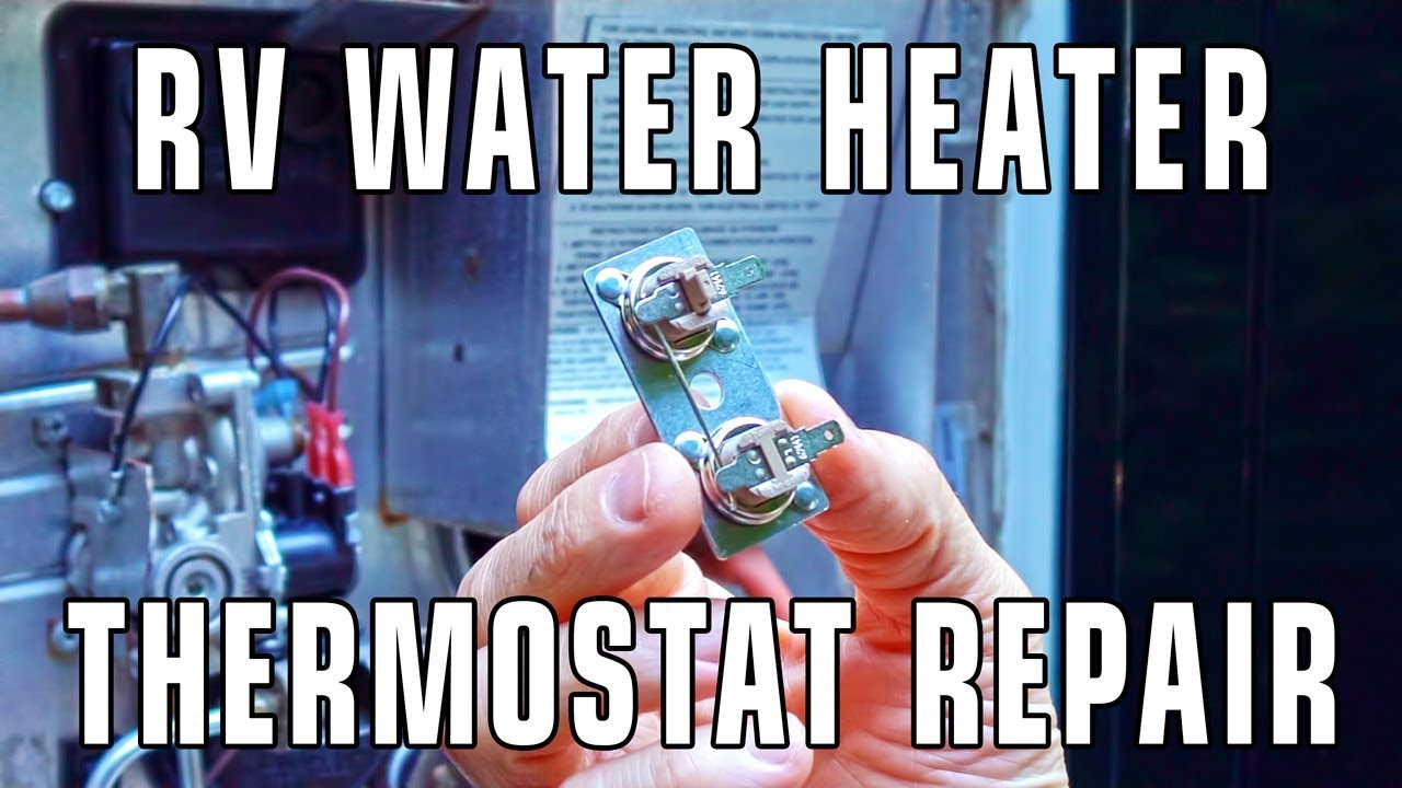 How To Replace An Rv Water Heater Thermostat Youtube Electric Unit Wiring Diagram