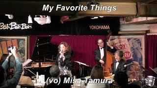 「My Favorit Things (私のお気に入り)」 Jazz vocal   田村美沙   Vibraphone (ビブラフォン)大井貴司   Jazz Vibes
