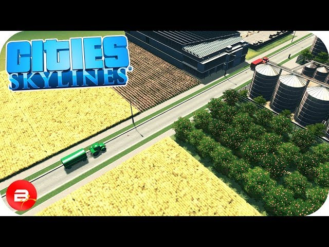 Cities: Skylines - Industrial Farming Ep11 (Cities Skylines Industries)