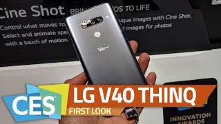 LG V40 ThinQ First Look | 5 Cameras, DTS:X 3D Surround Sound, and More