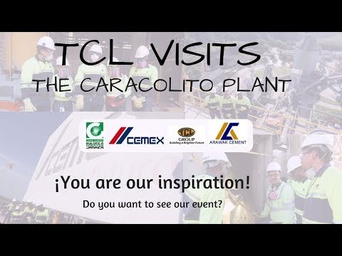 TCL VISITS CARACOLITO PLANT -  CARIB CEMENT/ CEMEX