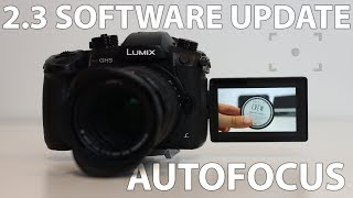 GH5 Autofocus Fix on Version 2.3  (Lumix 12-35 and Sigma 18-35 test)