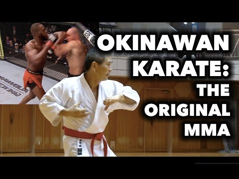 Okinawan Karate - The Original MMA