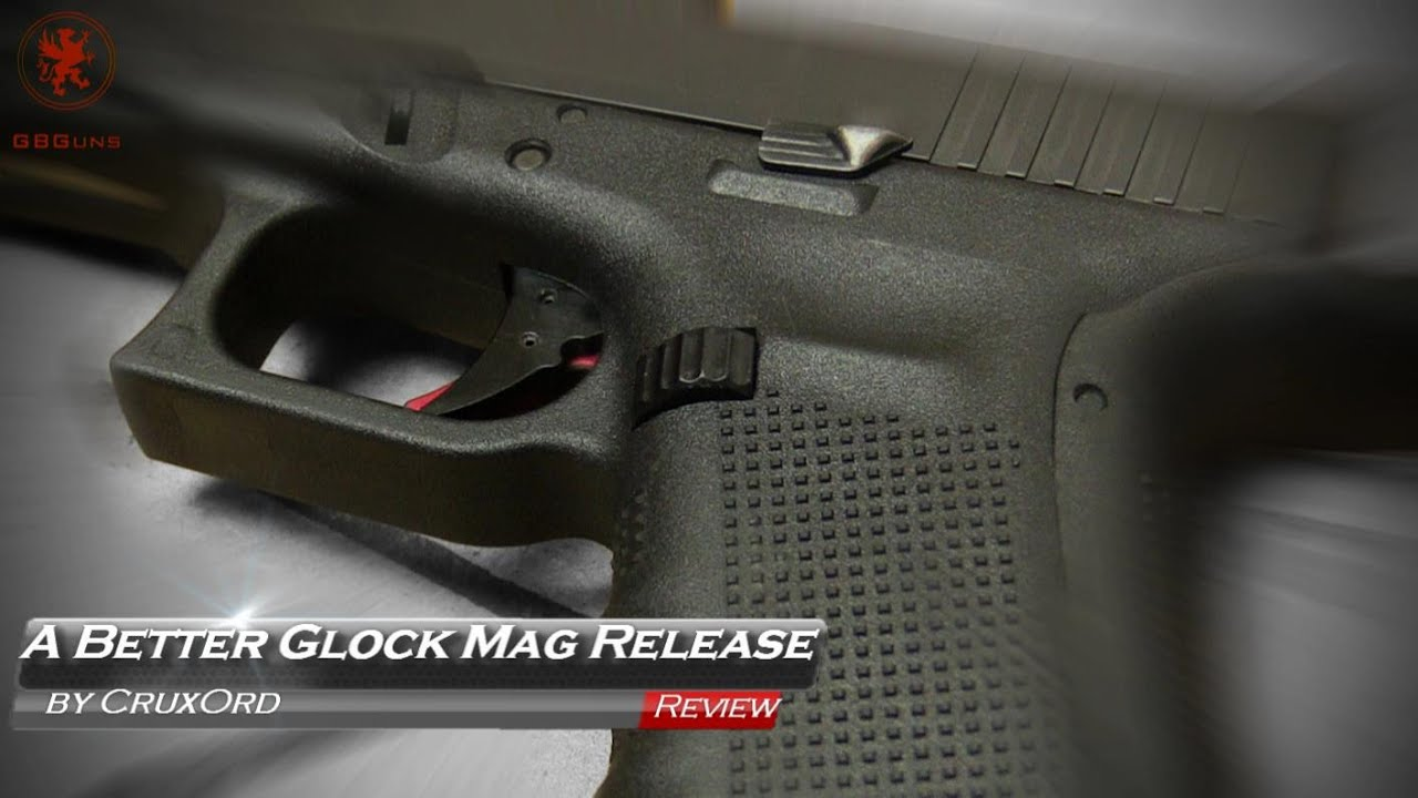 A Better Glock Mag Release by CruxOrd
