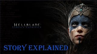Hellblade: Senua's Sacrifice | Story Explained