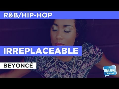 Irreplaceable in the style of Beyoncé | Karaoke with Lyrics