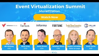Event Virtualization Summit - How to Monetize Your Virtual Events