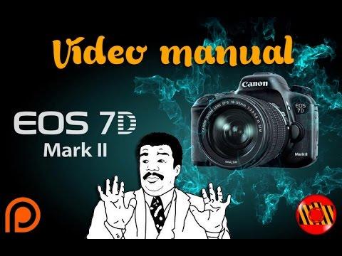 Vídeo Manual Canon Eos 7d Mark Ii Youtube