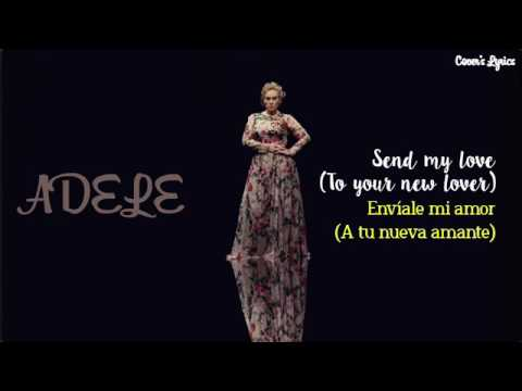 Adele Send My Love (to Your New Cover)  Español -ingles (lyrics)traducción