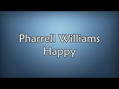 Pharrell Williams  Happy Lyrics