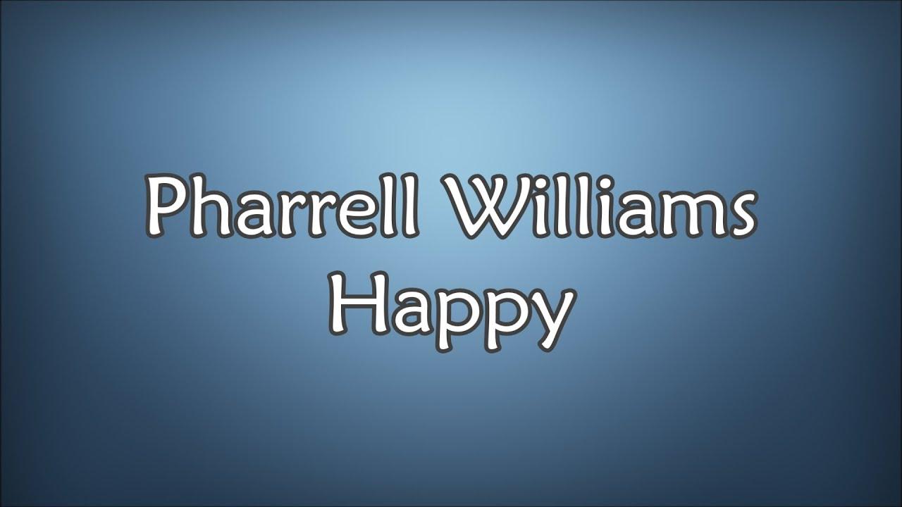 Pharrell Williams - Happy (Lyrics) - YouTube
