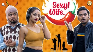 The Sexy Wife | Comedy Sketch | Flying Teer