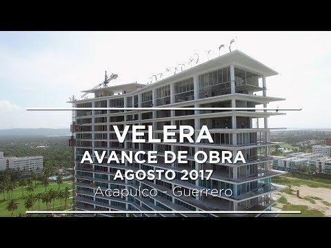 Velera Acapulco - Avance de obra - Agosto 2017