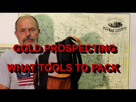 Gold Prospecting What Tools To Pack