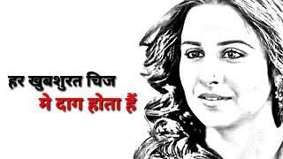 Vidya balan best romantic what's app status dialog from,,,Hamari Adhuri Kahani💔💔💔