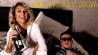 NIX - DEVOJKA IZ SNOVA (OFFICIAL VIDEO)