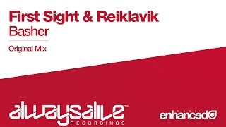 First Sight & Reiklavik - Basher (Original Mix) [OUT NOW]