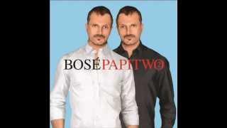miguel bose ft Dani martin te digo amor (papitwo 10)