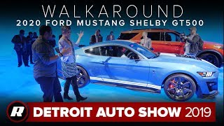 Walkaround: 2020 Ford Mustang Shelby GT500 | Detroit 2019