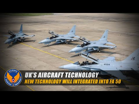UK To Integrate Its Newest Technology Into FA-50 | Possibility of Upgraded FA-50 For Philippine
