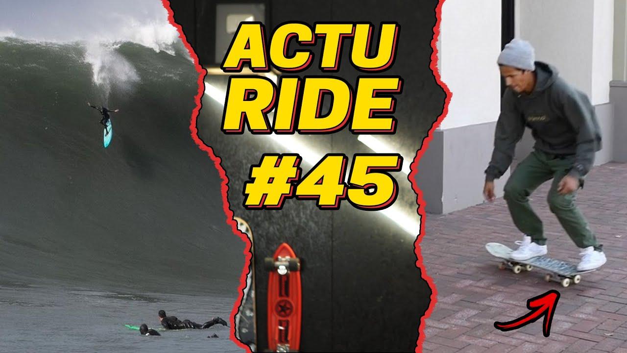 ACTU RIDE #45 : Vagues XXL Mavericks, Aurelien Giraud en feu au Biome, Riding Zone revient à la TV !