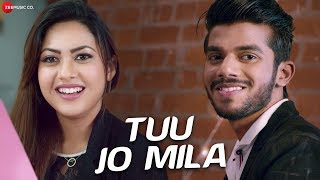 Tuu Jo Mila Yasser Desai Mp3 Song Download