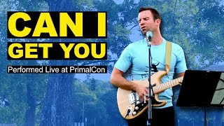 PrimalCon  - Can I Get You