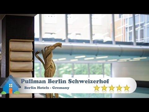 Pullman Berlin Schweizerhof - Berlin Hotels, Germany