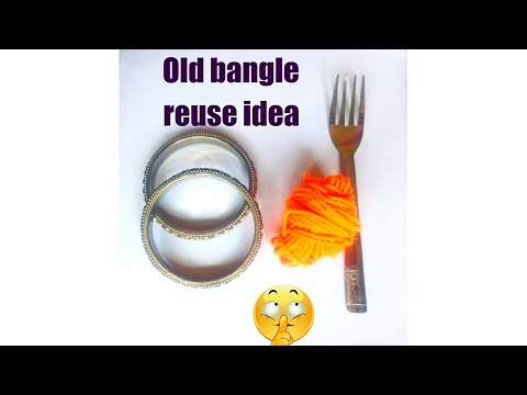 How to use old bangle/ reuse idea for old bangle/ convert your old bangle into new