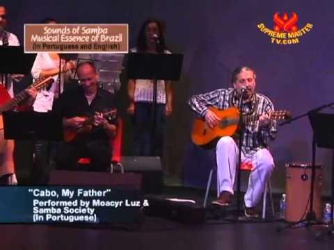 Sounds of Samba: Musical Essence of Brazil (Samba Society with Moacyr Luz)