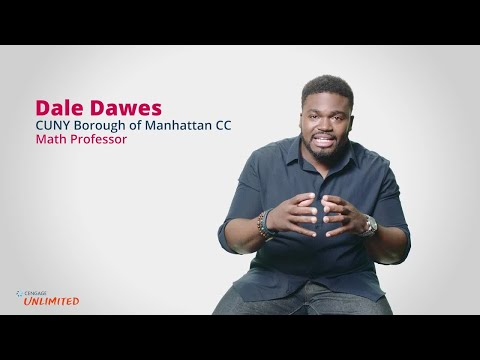 Dale Dawes - CUNY Borough of Manhattan Community College - Cengage Unlimited Testimonial