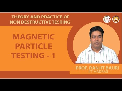 Magnetic particle testing - 1