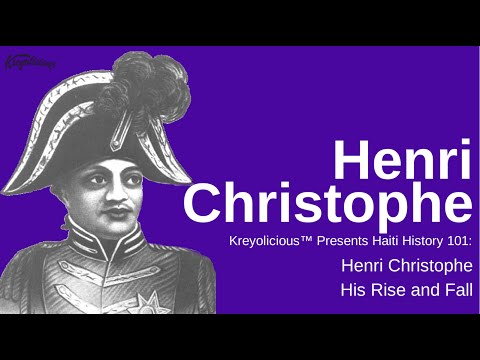 Henri Christophe: King of Haiti, Pt. 1 (Haiti History 101 Series)