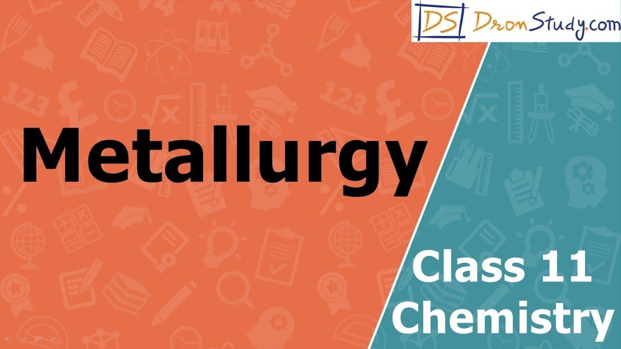 Metallurgy class 11 xi chemistry cbse iit jee aipmt youtube metallurgy class 11 xi chemistry cbse iit jee aipmt ccuart Choice Image