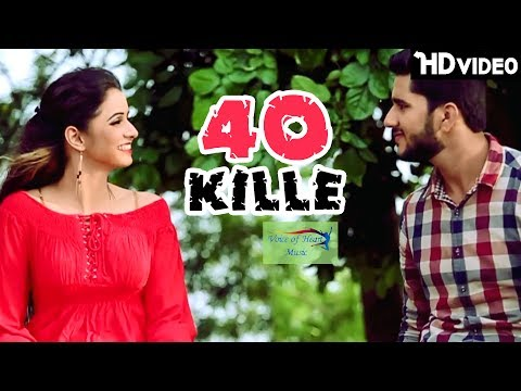 40 Kille | Aman Mukhmelpur, Chandni, Ashish Alipuria | Latest Haryanvi Songs 2017