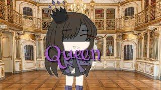 Queen  •Gacha life•  Music Video