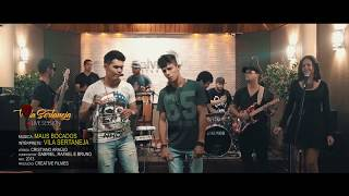Vila Sertaneja | MAUS BOCADOS (COVER) LIVE SESSION
