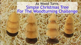 Simple Christmas Tree For Woodturning Challenge