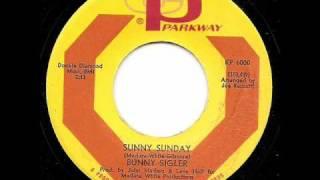 BUNNY SIGLER - Sunny Sunday